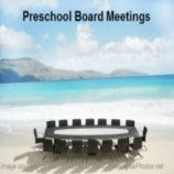 Learn some tips for effective preschool board meetings.