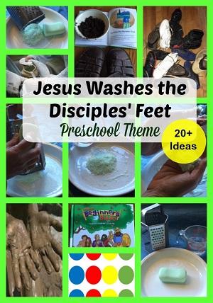 Jesus Washes Disciples Feet Preschool Theme