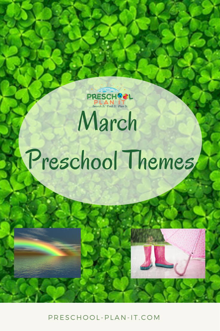 March Preschool Theme