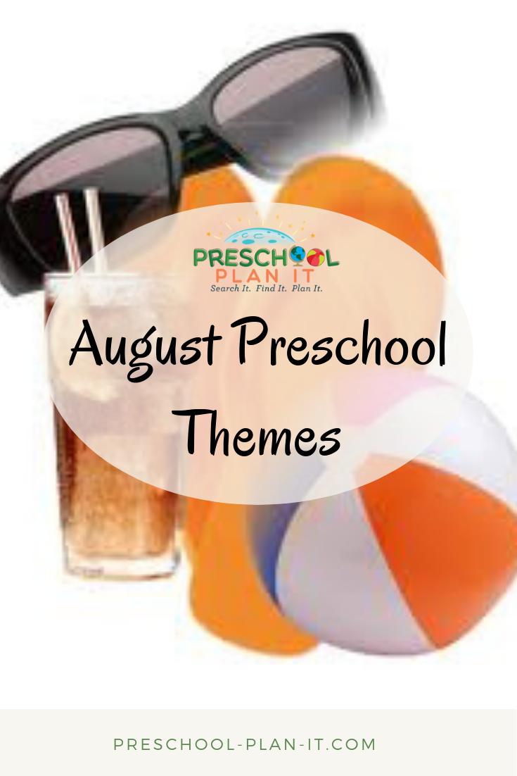 August Preschool Themes