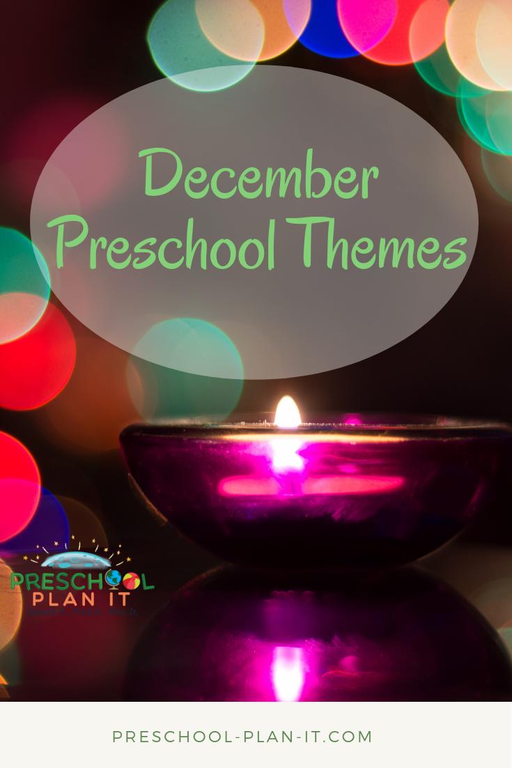 December Preschool Themes