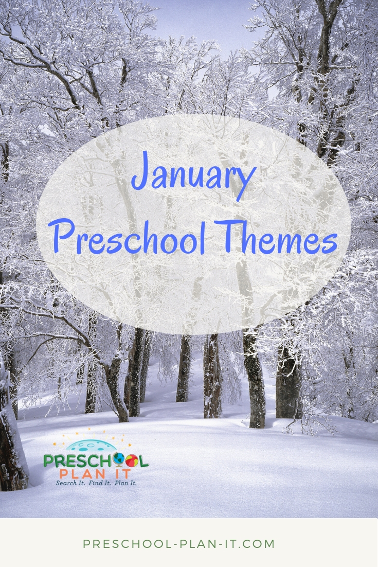 January Preschool Themes