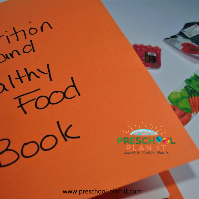 Preschool Nutrition Theme Learn to be Healthy