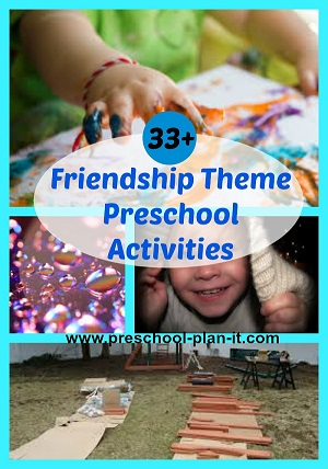 Friendship Preschool Theme activities and ideas