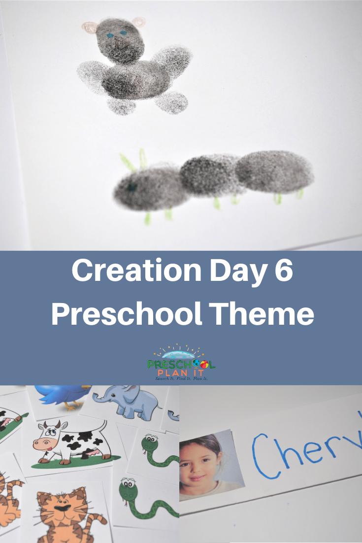 Creation Day 6 Preschool Theme