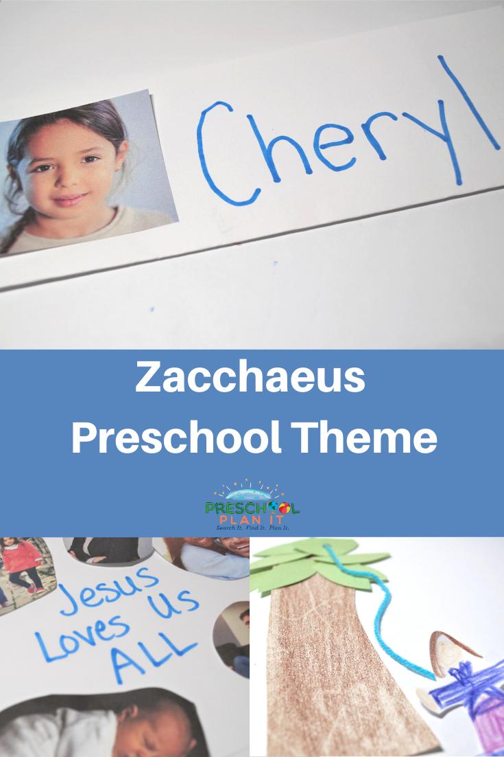 Zacchaeus Preschool Theme