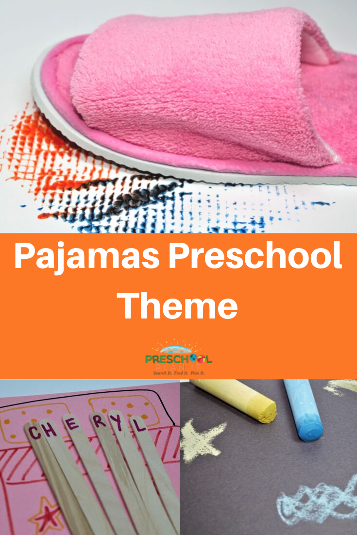Pajamas  Preschool Theme