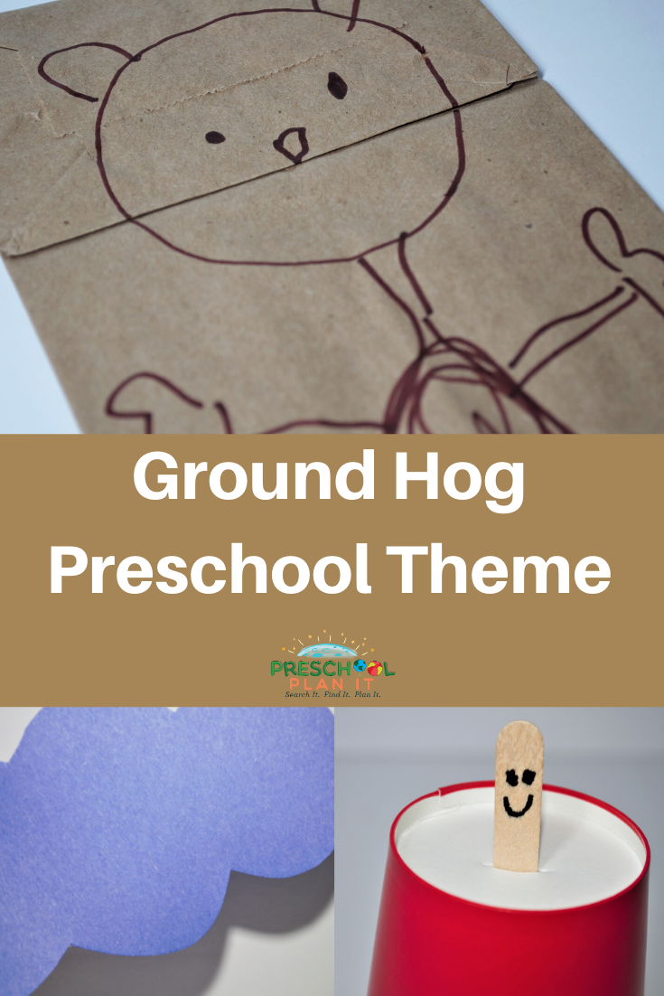 Preschool Ground Hog Day Theme