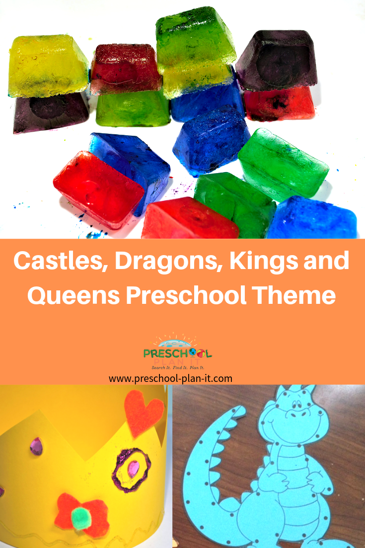 Castles, Dragons, Kings and Queens Preschool Theme