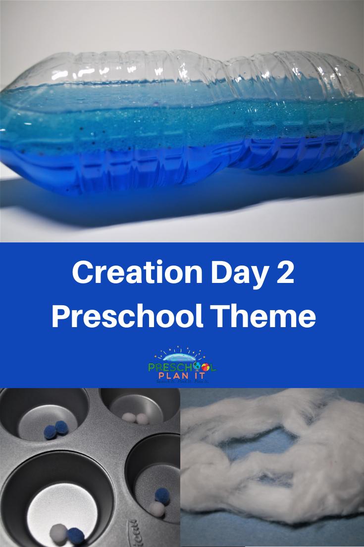 Creation Day 2 Preschool Theme
