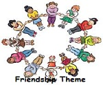 Friendship Preschool Theme