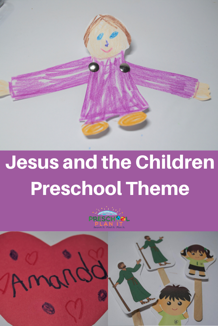 Jesus and the Children Preschool Theme