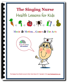The Singing Nurse Preschool Health Curriculum