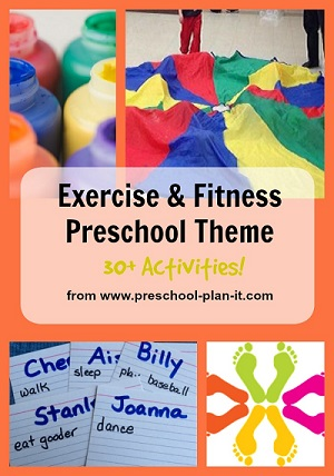 Exercise and Fitness Preschool Theme