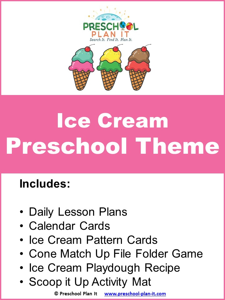 Ice Cream Preschool Theme resource packet to help save you planning time!