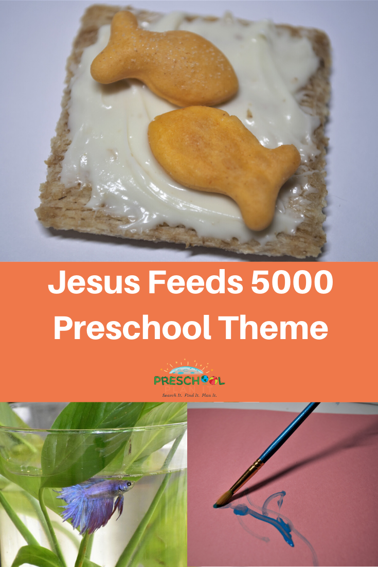 Jesus Feeds 5000 Preschool Bible Theme