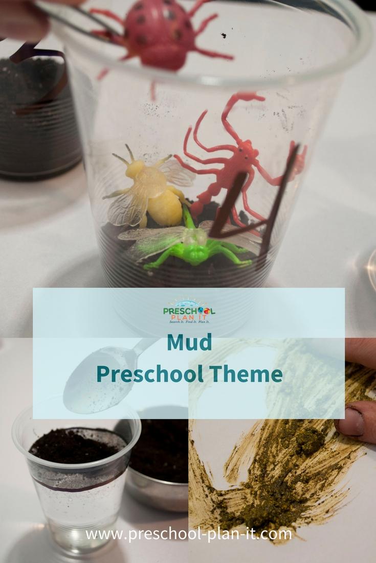 Preschool Mud Theme