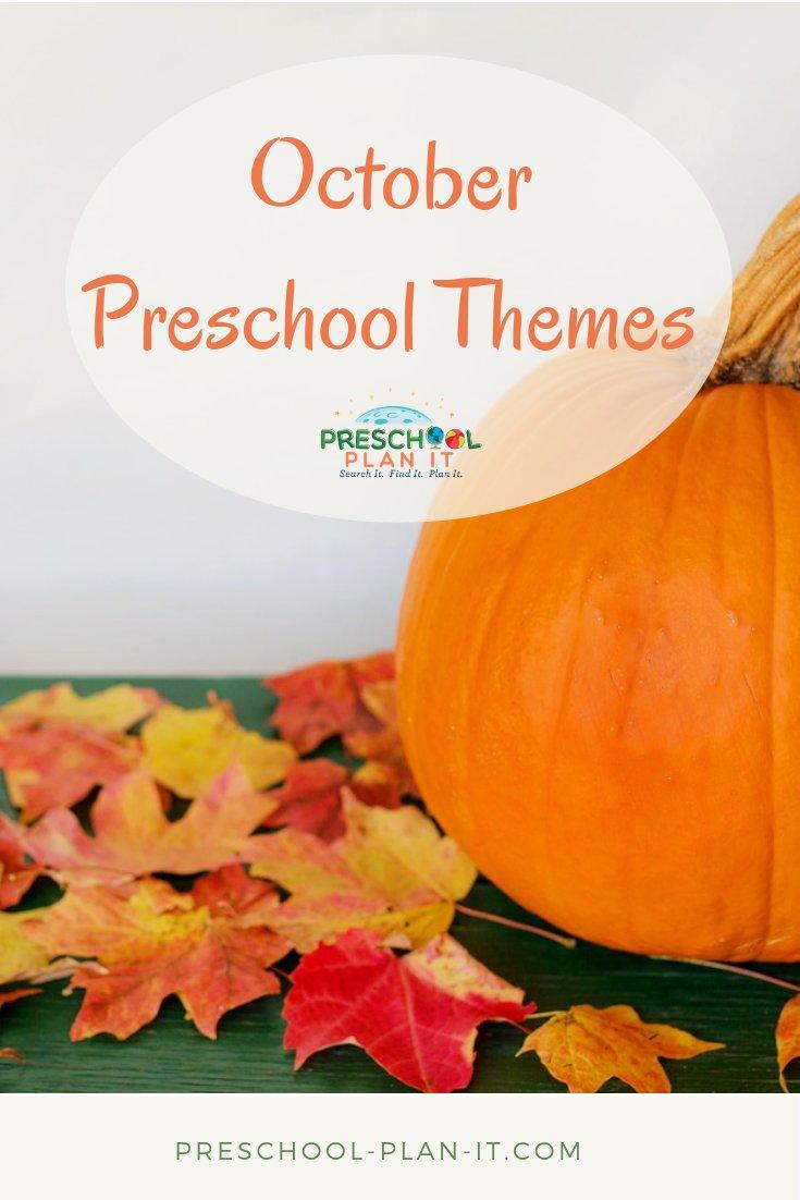 October Preschool Themes
