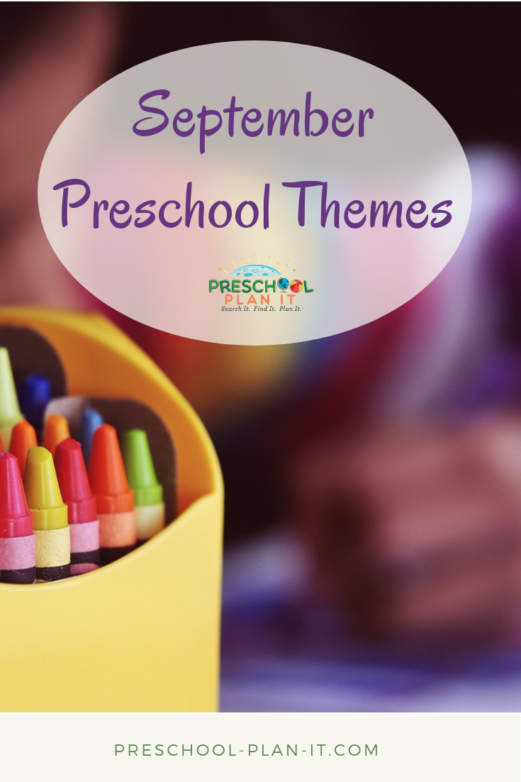 September Preschool Themes